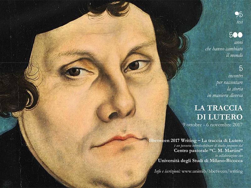 Bicocca - La traccia di Lutero