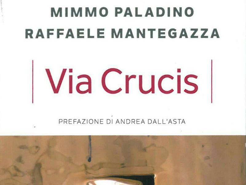 Paladino - Mantegazza - Via Crucis
