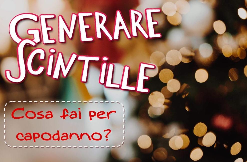 #GenerazioneScintille - Clip 03 Cosa fai per capodanno