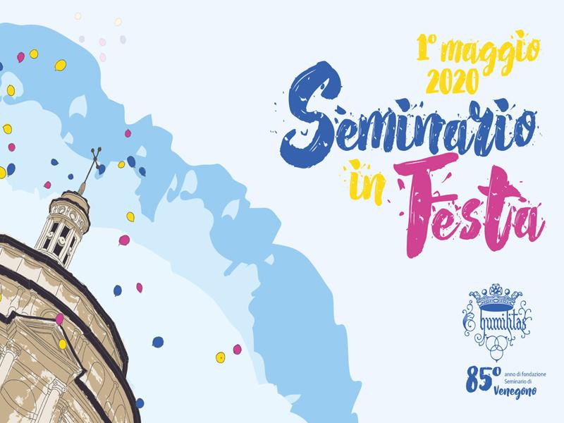 Festa in Seminario - 1 maggio 2020