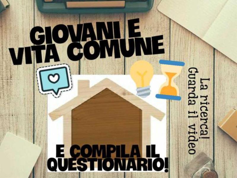 Giovani e vita comune - Guarda il video e compila il questionario