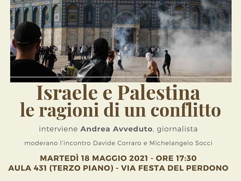 Israele e Palestina. Le ragioni di un conflitto