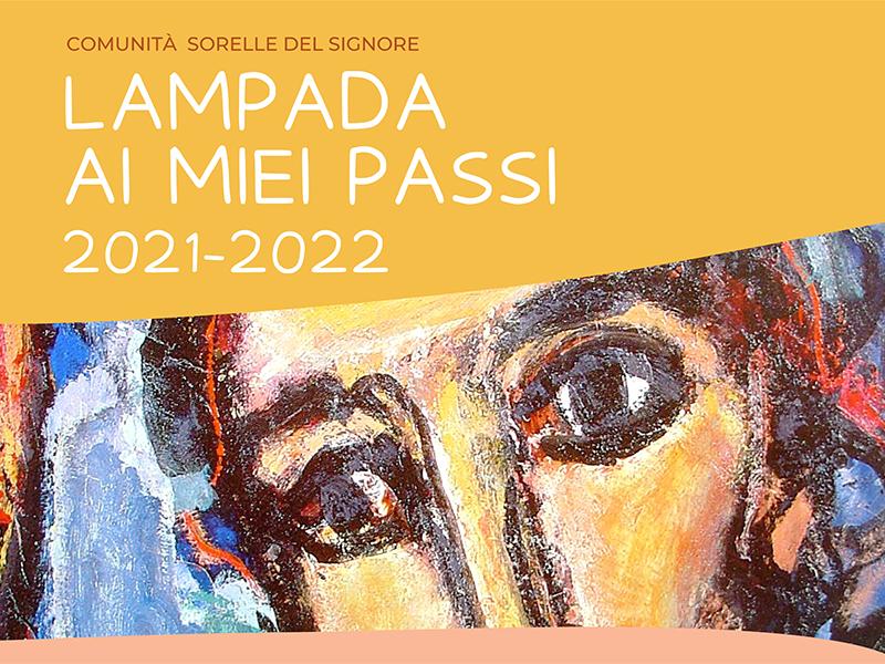 Sorelle del Signore - Lampada ai miei passi 2021-2022
