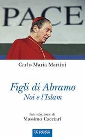 Cardinal Martini figli di Abramo La Scuola