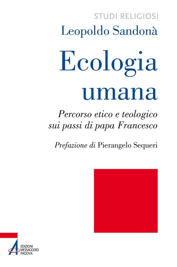 Ecologia umana Sandonà Messaggero