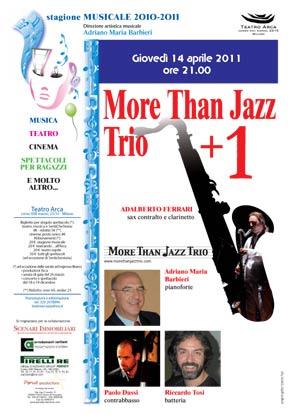"""More than Jazz Trio + 1"""