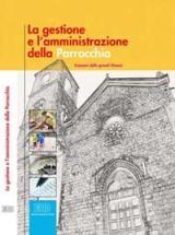 la gestione e l'amministrazione delle parrocchie