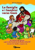 Le famiglie e i bambini verso Gesù
