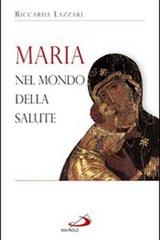 Maria nel mondo della salute