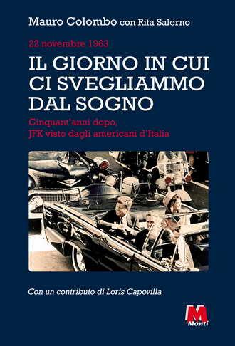Kennedy Monti Mauro Colombo Rita Salerno