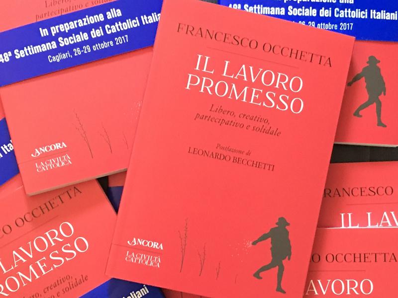 Il lavoro promesso - Libro padre Occhetta