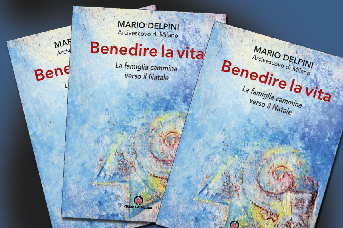 Delpini_Benedire_la_vita_Natale_Famiglie_2018